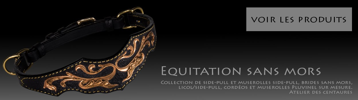 Collection Equitation sans mors - Atelier des Centaures